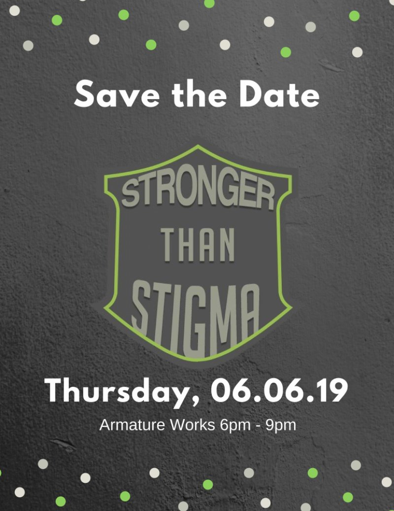 Stronger Than Stigma - Thursday, June 6th